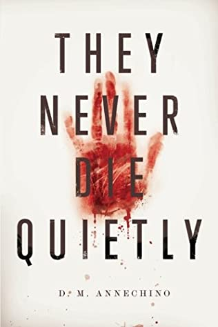 book cover of They Never Die Quietly