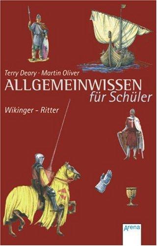 Wikinger - Ritter: Allgemeinwissen für Schüler