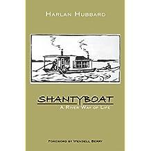 Shantyboat: A River Way of Life