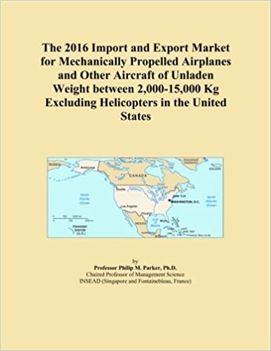 The 2016 Import and Export Market for Mechanically Propelled Airplanes and Other Aircraft of Unladen Weight between 2,000-15,000 Kg Excluding Helicopters in the United States