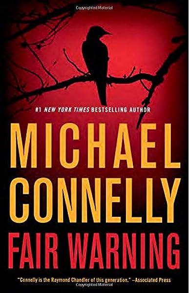 Amazon Com Fair Warning Jack Mcevoy 3 9780316539425 Connelly Michael Books