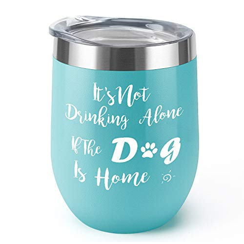 Its Not Drinking Alone|Supkiir 12 oz Wine Tumbler, Double Wall Vacuum Insulated Wine Glasses with Lid, Stainless Steel Cup for Wine, Coffee, Cocktails | Perfect Birthday, Christmas Gift
