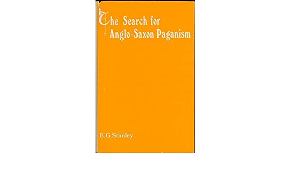 imagining the anglo saxon past stanley eric gerald