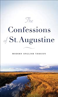 The Confessions Of St. Augustine: Modern English Version by Augustine ebook deal