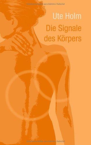 Die Signale des Körpers (German Edition)