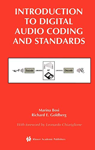 (Introduction to Digital Audio Coding and Standards (The Springer International Series in Engineering and Computer Science))