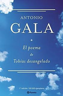 El poema de Tobías desangelado par Gala