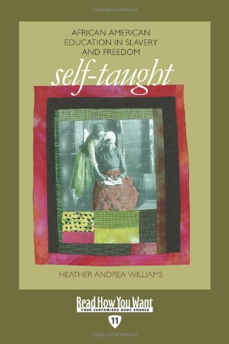 Books : Self-Taught (EasyRead Edition): African American Education in Slavery and Freedom