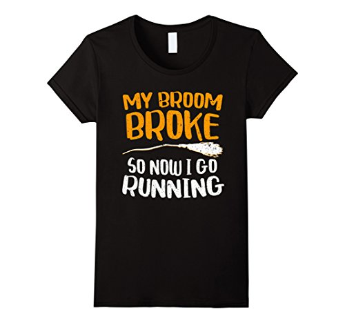 Cool Runnings Costume Amazon (Womens My Broom Broke So Now I Go Running T-Shirt Funny Witch Gift Large Black)