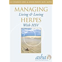 Managing Herpes: Living & Loving with HSV