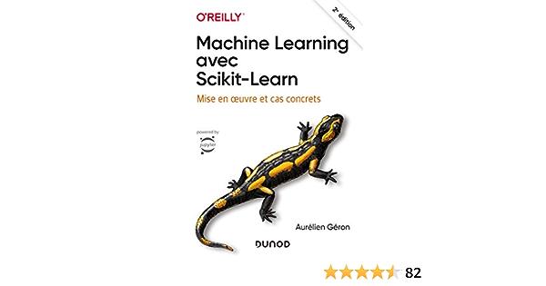 Machine Learning avec Scikit-Learn - 2e éd. - Mise en oeuvre ...