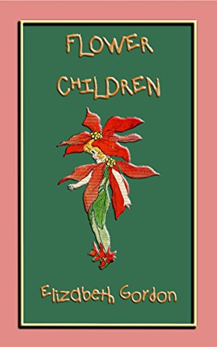 FLOWER CHILDREN - an illustrated children's book about flowers: Over 80 fun color illustrations to teach your children the names of flowers (Maidenhair Garden Floral)