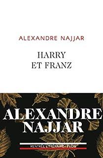 Harry et Franz, Najjar, Alexandre