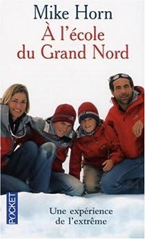 A l'école du Grand Nord par Horn