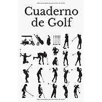 Cuaderno de Golf: Libreta de Golf para registrar y tener un seguimiento de sus partidos de Golf- 15,24 x 22,86 cm con…