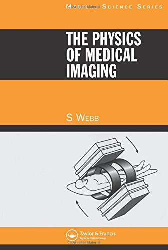 The Physics of Medical Imaging (Medical Science Ser)