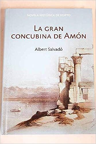 Amazon.com: La gran concubina de Amón (9788447350896 ...
