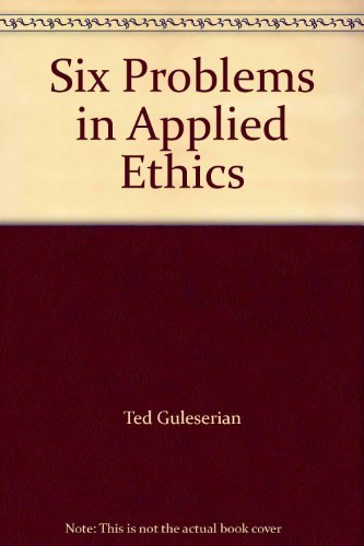 Six Problems in Applied Ethics