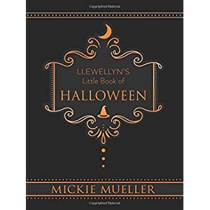Llewellyn's Little Book of Halloween (Llewellyn's Little Books, 6)