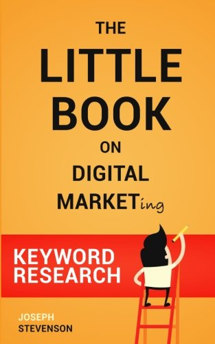 The Little Book on Digital Marketing (Keyword Research)
