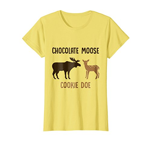 Womens Chocolate, Moose Cookie Doe - Funny Cute Moose Deer T Shirt Large Lemon