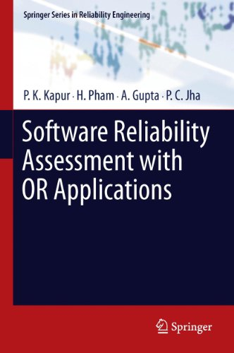 Download Software Reliability Assessment with OR Applications (Springer Series in Reliability Engineering) Pdf