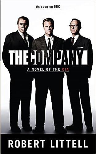 The Company A Novel Of CIA Amazoncouk Robert Littell 9780330372893 Books