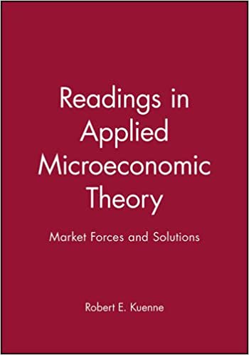 Readings in applied microeconomic theory market forces and readings in applied microeconomic theory market forces and solutions 1st edition fandeluxe Images