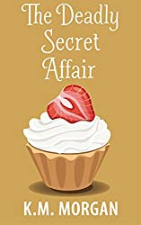 The Deadly Secret Affair (Cozy Mystery) (Daisy McDare Cozy Creek Mystery Book 7)