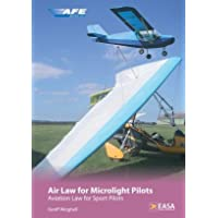 Air Law for Microlight Pilots: Aviation Law for Sport Pilots
