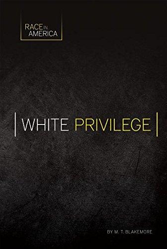 Read Online White Privilege (Race in America) pdf