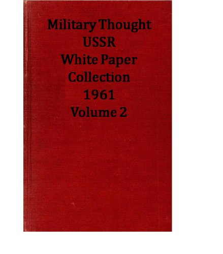 Bulgaria Paper (Military Thought (USSR) White Paper Collection 1961 Volume 2)