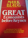 Great Economists Before Keynes, Mark Blaug, 0391033816