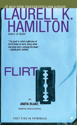 Flirt - Book #18 of the Anita Blake, Vampire Hunter