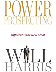 Power Prospecting: Different is the new great