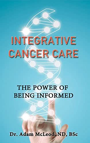 Integrative Cancer Care: The Power of Being Informed