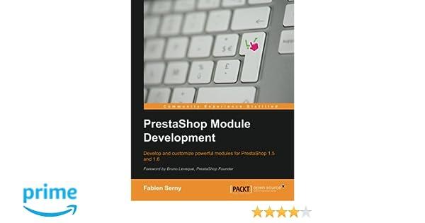PrestaShop Module Development: Amazon.es: Fabien Serny: Libros en idiomas extranjeros