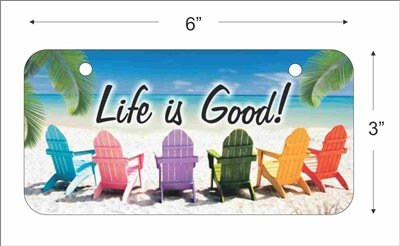 Life Is Good Mini License Plate for Bicycles, Bikes, Wheelchairs, Golf Carts custom vanity Decorative plate can also be used as a door sign -  ATD Design LLC, miniLPlifeisgood