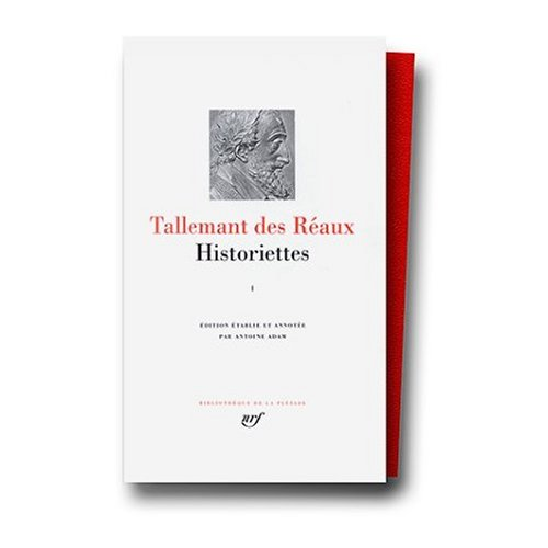 Historiettes Vol.1 (Bibliotheque de la Pleiade)