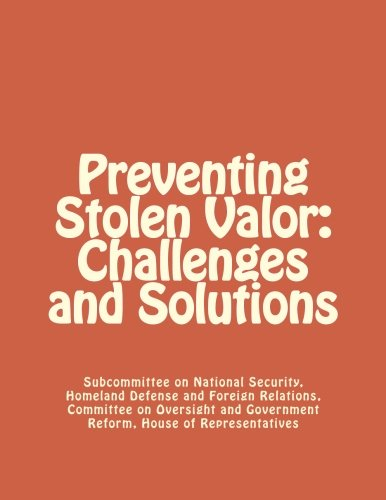 Preventing Stolen Valor  Challenges And Solutions
