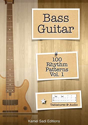 Bass Guitar: 100 Rhythm Patterns Vol. 1 (Bass Guitar Licks)