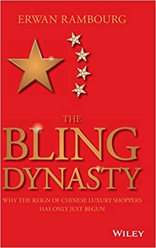 b1d3fd55553340 The Bling Dynasty: Why the Reign of Chinese Luxury Shoppers Has Only Just  Begun (Wiley Finance): Erwan Rambourg: 9781118950296: Amazon.com: Books