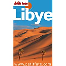Libye 2011 Petit Futé (Country Guide) (French Edition)