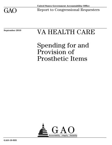 VA health care: spending for and provision of prosthetic items : report to congressional requesters.