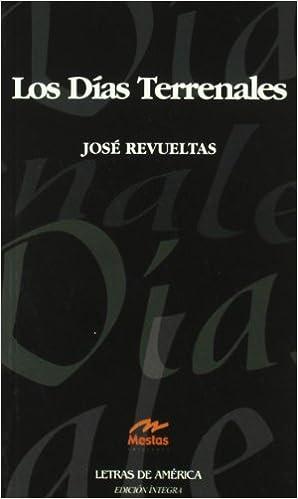 Los días terrenales Clásicos Latinoamericanos