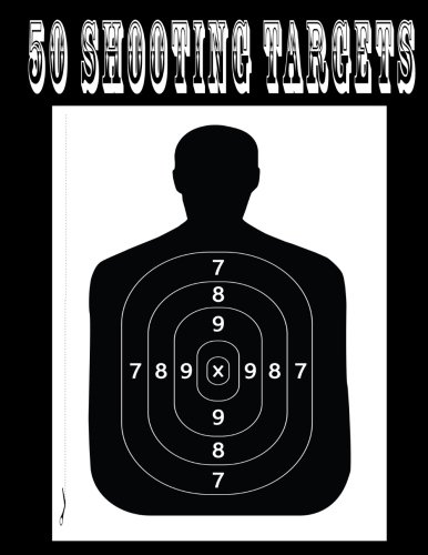 50 Shooting Targets - Silhouette; Target or Bullseye: Great for All Firearms; Rifles; Pistols; Airsoft; Bb & Pellet Guns
