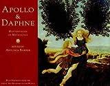 Apollo & Daphne: Masterpieces of Greek Mythology