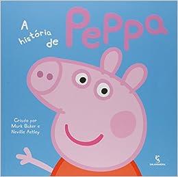 """Supostamente, a série """"Peppa Pig"""" teria sido inspirada por uma história  terrível e sangrenta da vida real de uma família composta por 4 membros:  pai, mãe, ..."""
