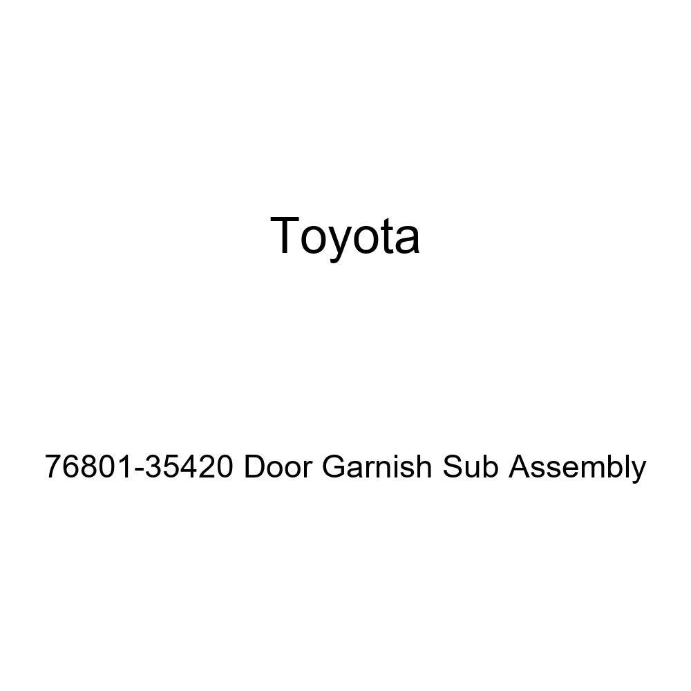 Genuine Toyota 76801-35420 Door Garnish Sub Assembly