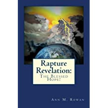 Rapture Revelation: The Blessed Hope